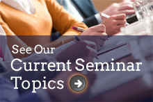 See Our Current Seminars